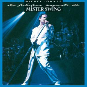 Les fabuleux moments de mister swing