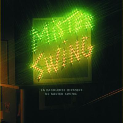 Coffret Mister Swing - 2 CD 2 DVD